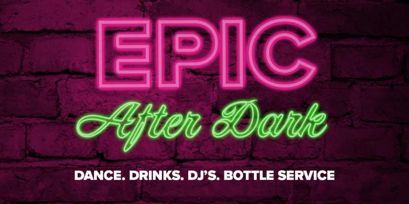 Epic After Dark - Jan 2020