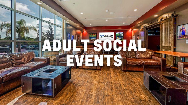 Epicenter ADULT SOCIAL EVENTS web 800x450